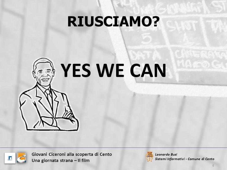 YES WE CAN RIUSCIAMO Giovani Ciceroni alla scoperta di Cento