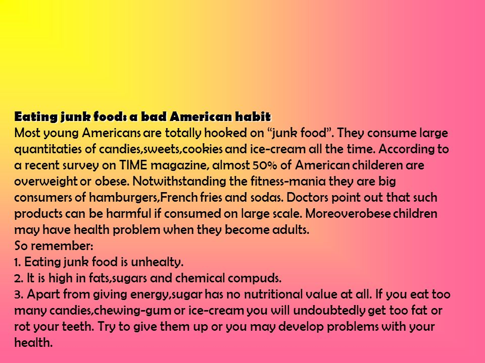 Eating junk food: a bad American habit