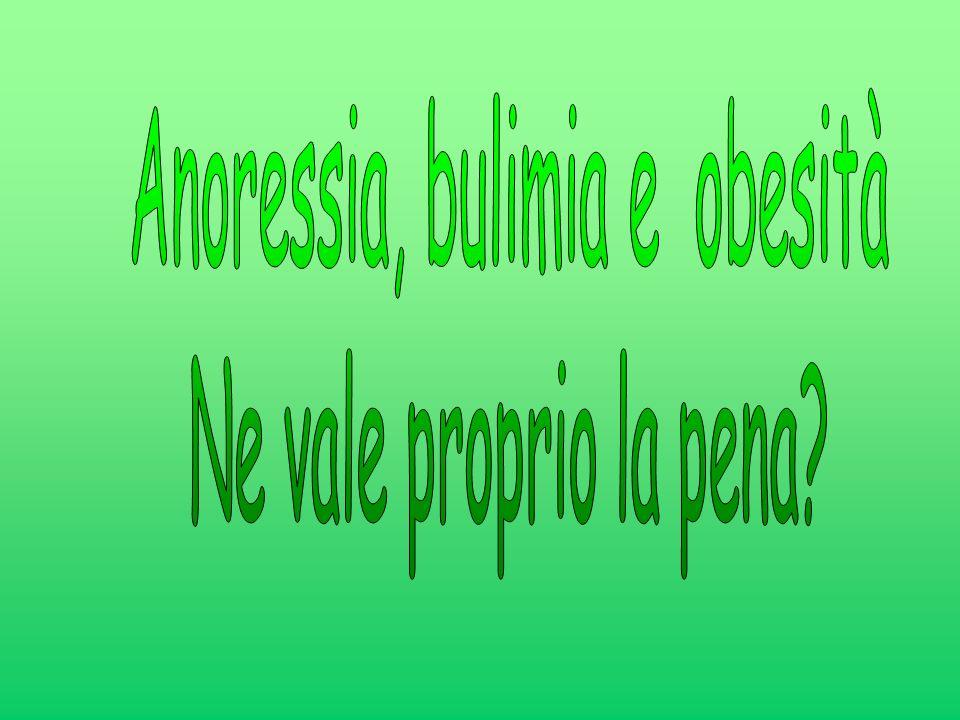 Anoressia, bulimia e obesità