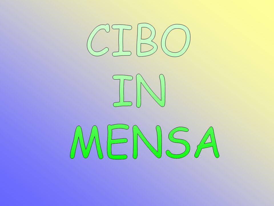 CIBO IN MENSA