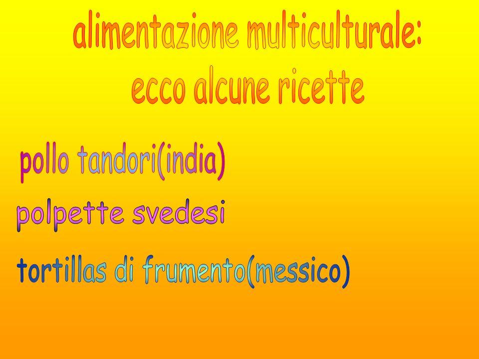 alimentazione multiculturale: ecco alcune ricette