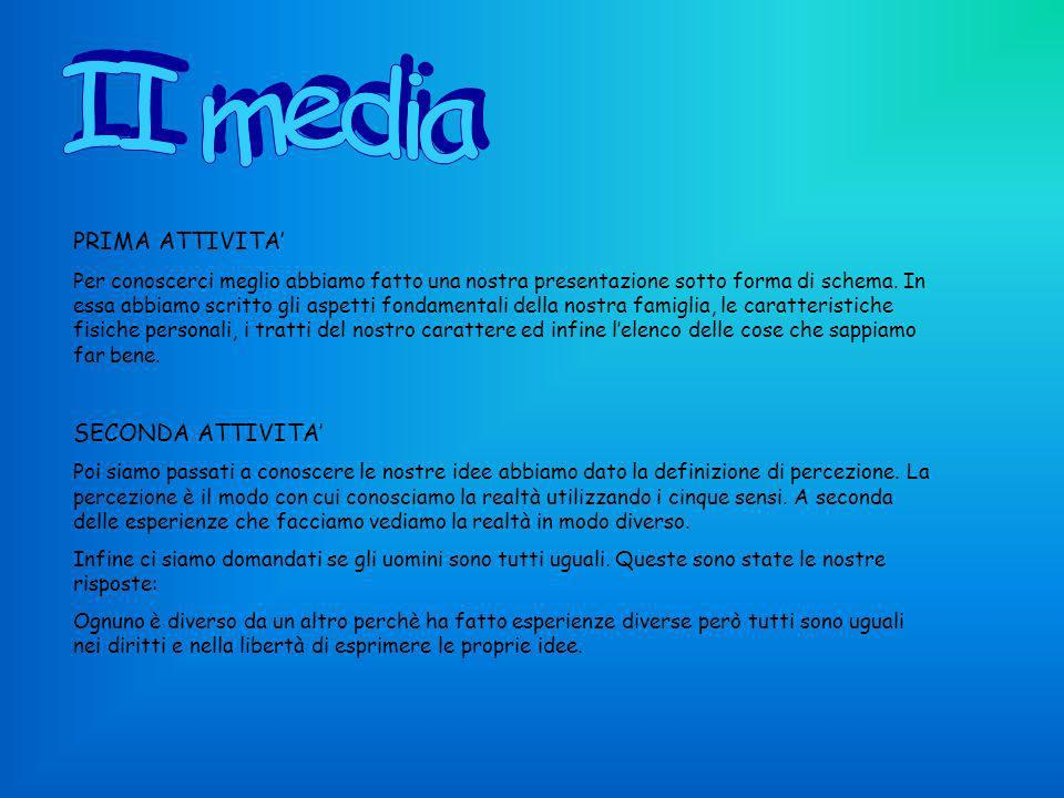 II media PRIMA ATTIVITA' SECONDA ATTIVITA'