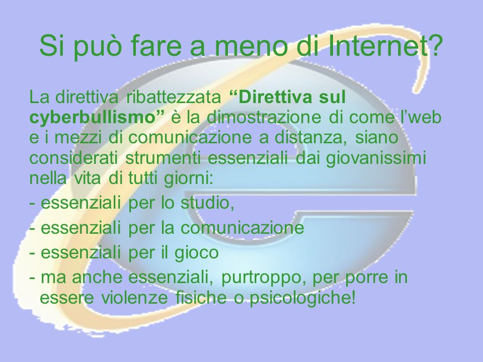 Si può fare a meno di Internet
