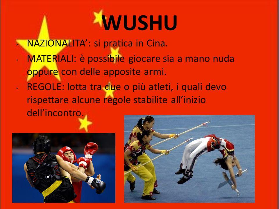 WUSHU NAZIONALITA': si pratica in Cina.
