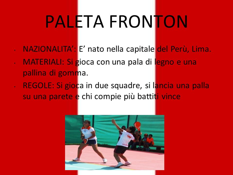 PALETA FRONTON NAZIONALITA': E' nato nella capitale del Perù, Lima.