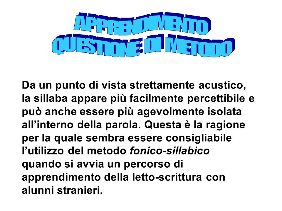 APPRENDIMENTO QUESTIONE DI METODO.