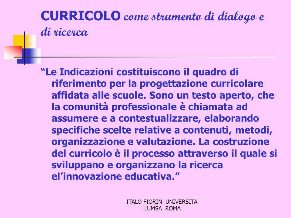 CURRICOLO come strumento di dialogo e di ricerca