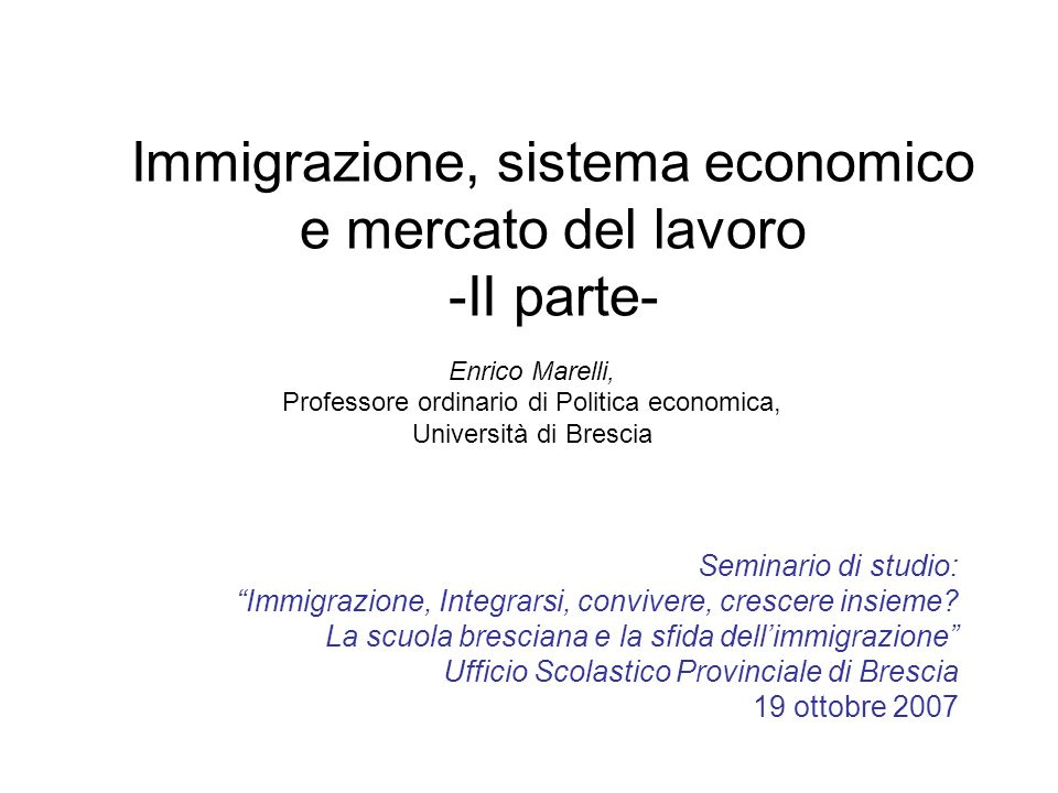 Immigrazione, sistema economico e mercato del lavoro -II parte-