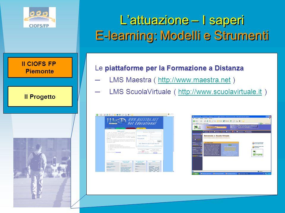 L'attuazione – I saperi E-learning: Modelli e Strumenti