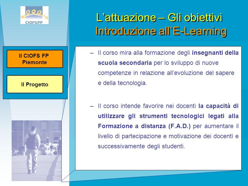 L'attuazione – Gli obiettivi Introduzione all'E-Learning