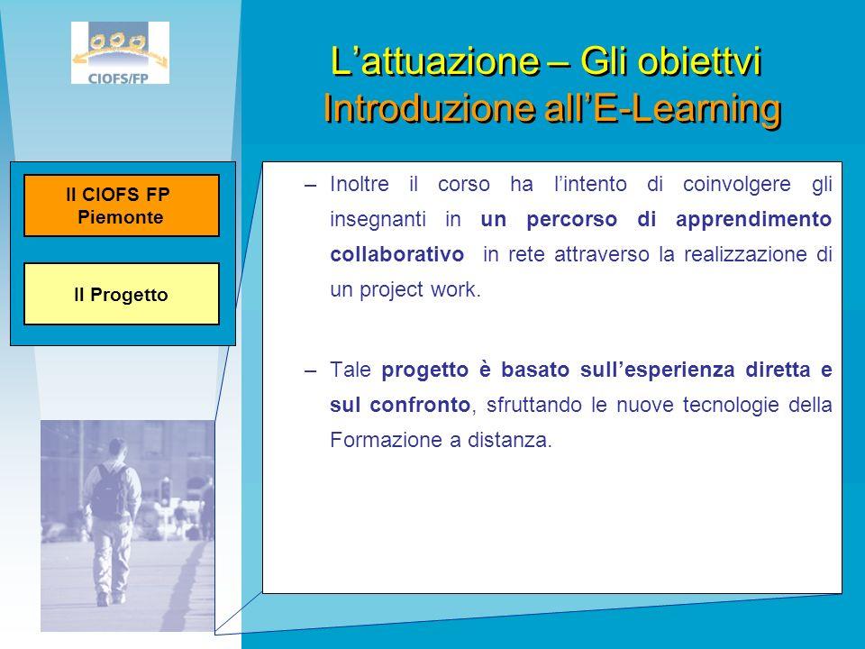 L'attuazione – Gli obiettvi Introduzione all'E-Learning