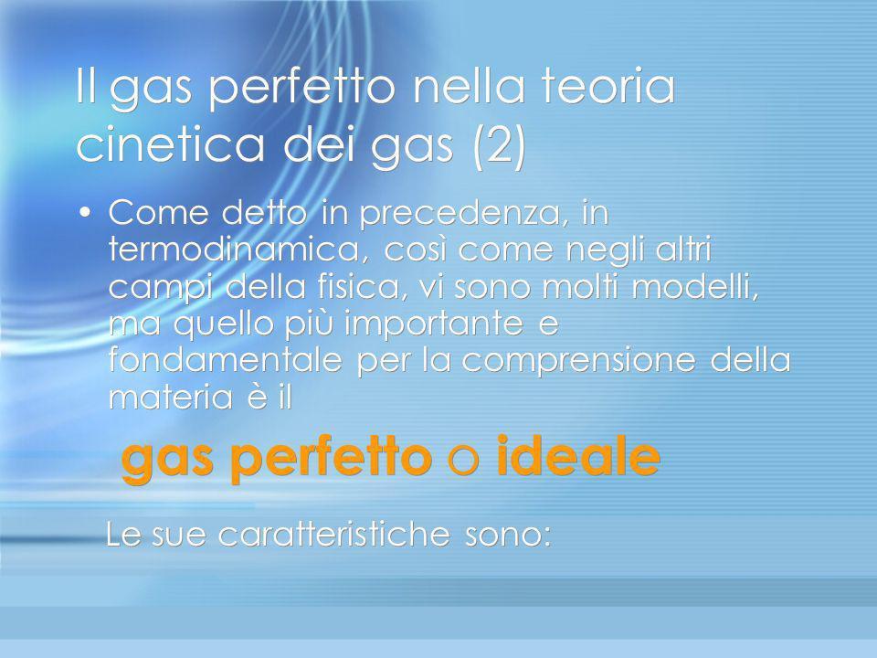 Il gas perfetto nella teoria cinetica dei gas (2)