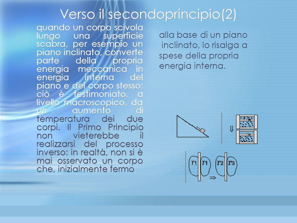Verso il secondoprincipio(2)