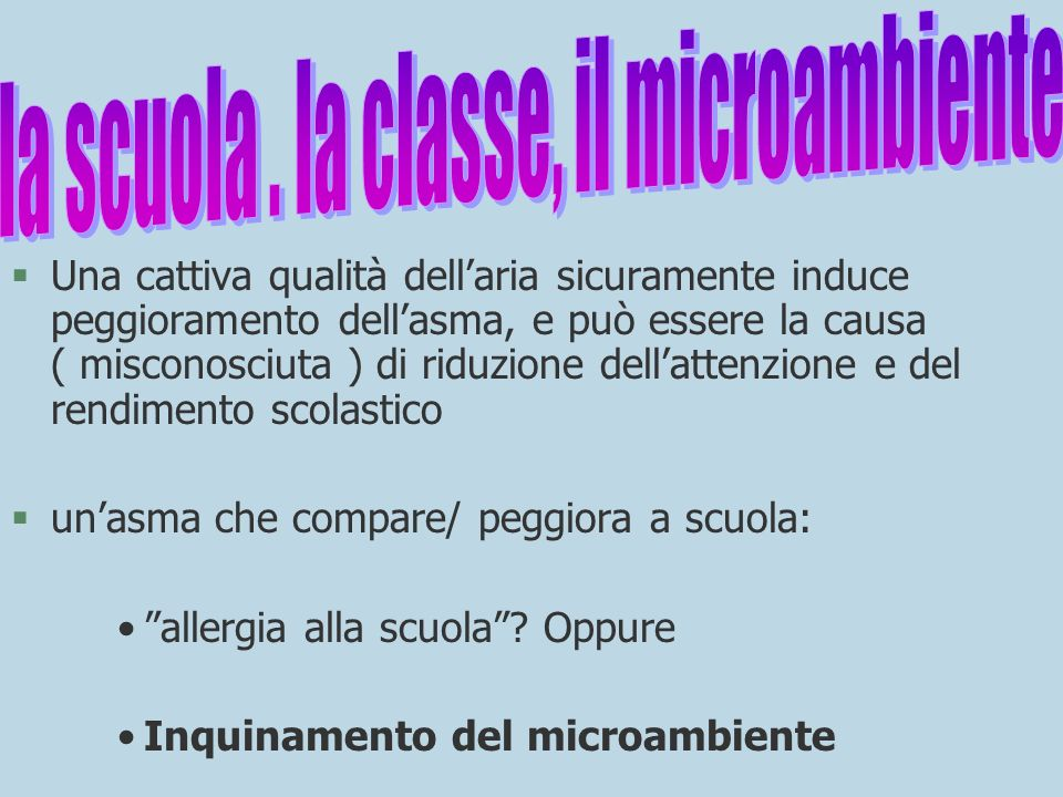 la scuola . la classe, il microambiente