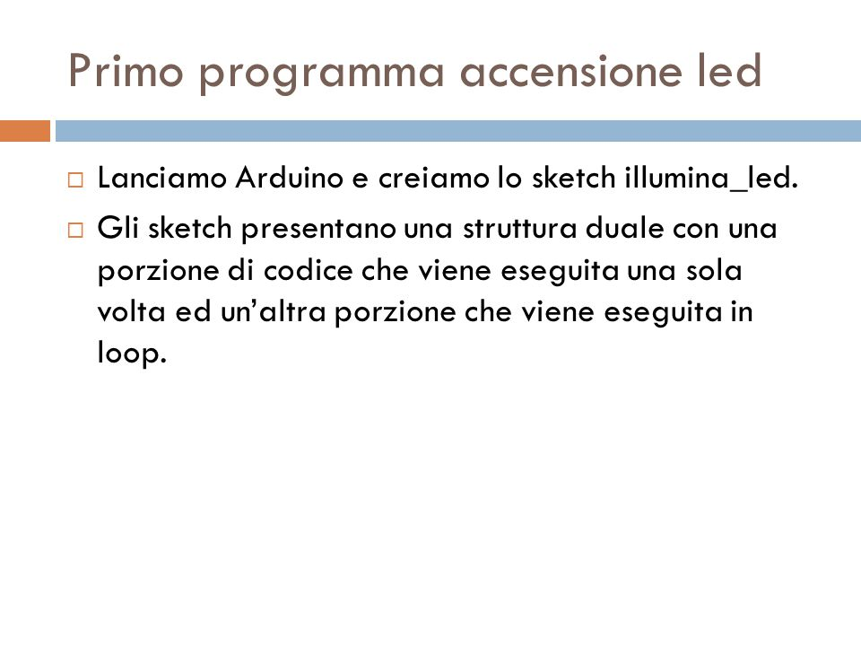 Primo programma accensione led
