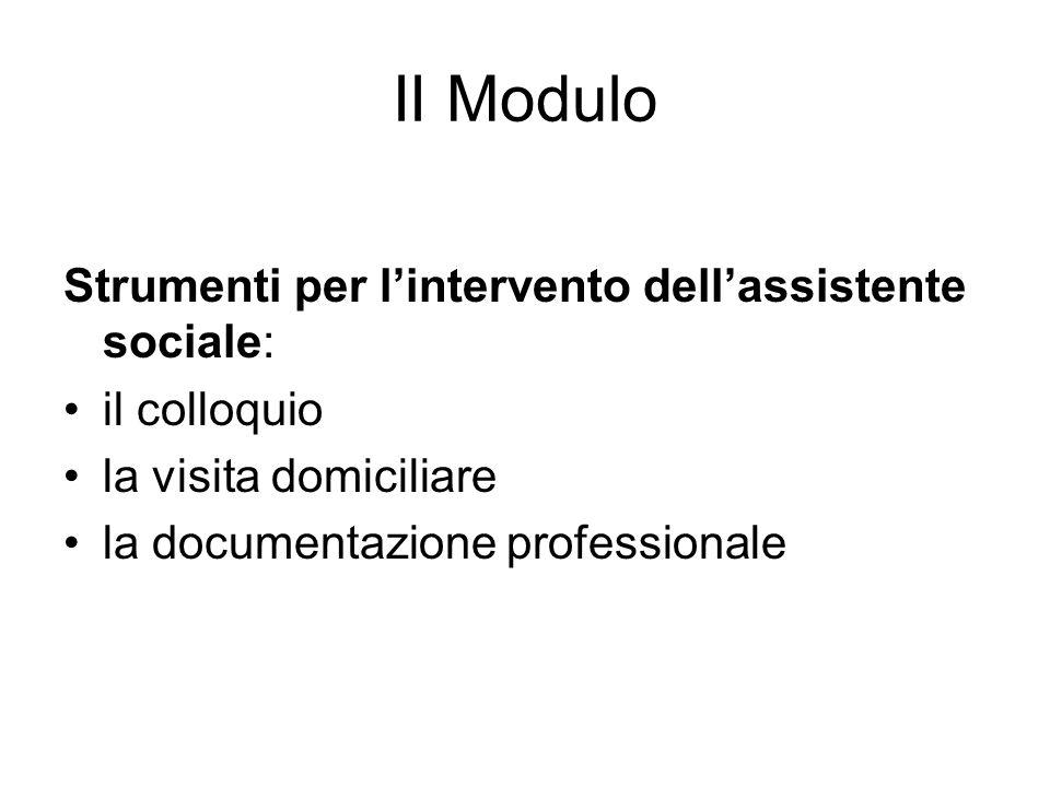 II Modulo Strumenti per l'intervento dell'assistente sociale: