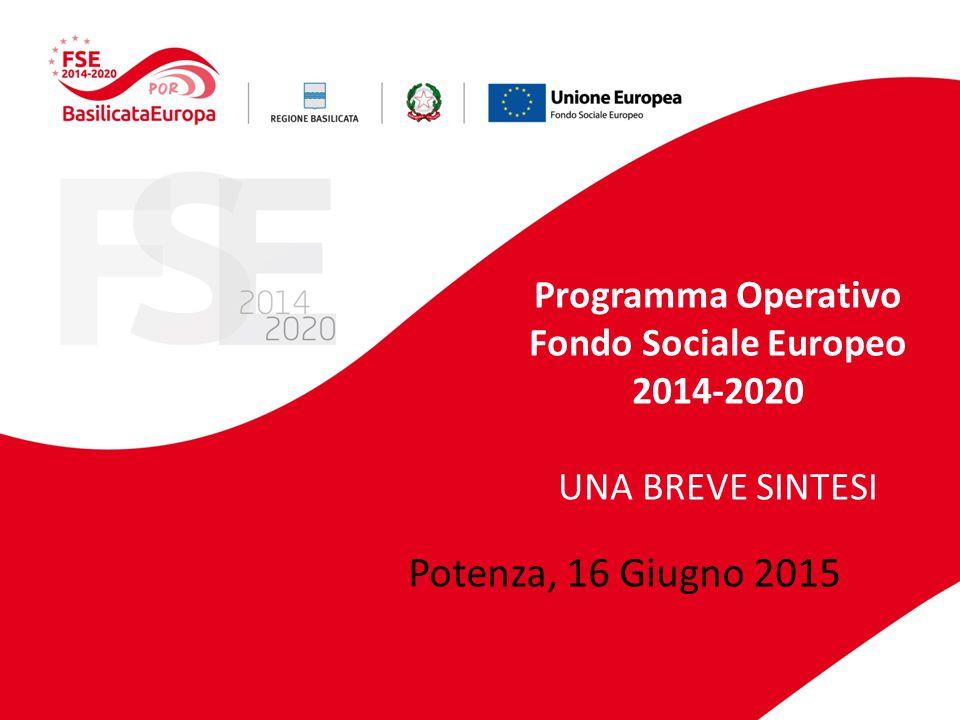 Programma Operativo Fondo Sociale Europeo 2014-2020 UNA BREVE SINTESI