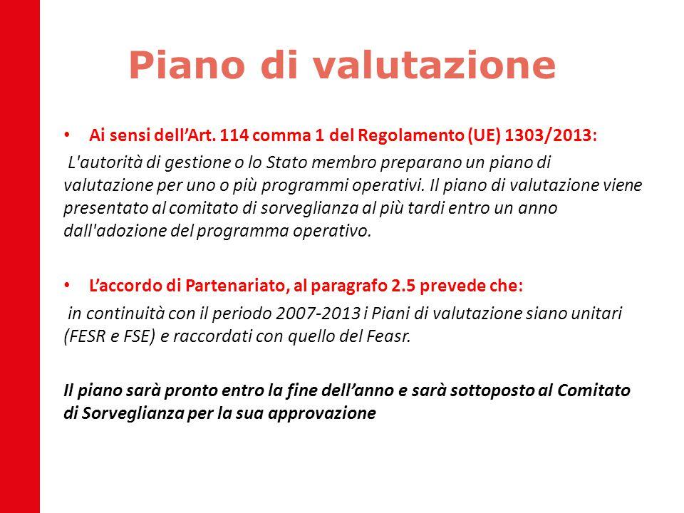 Piano di valutazione Ai sensi dell'Art. 114 comma 1 del Regolamento (UE) 1303/2013: