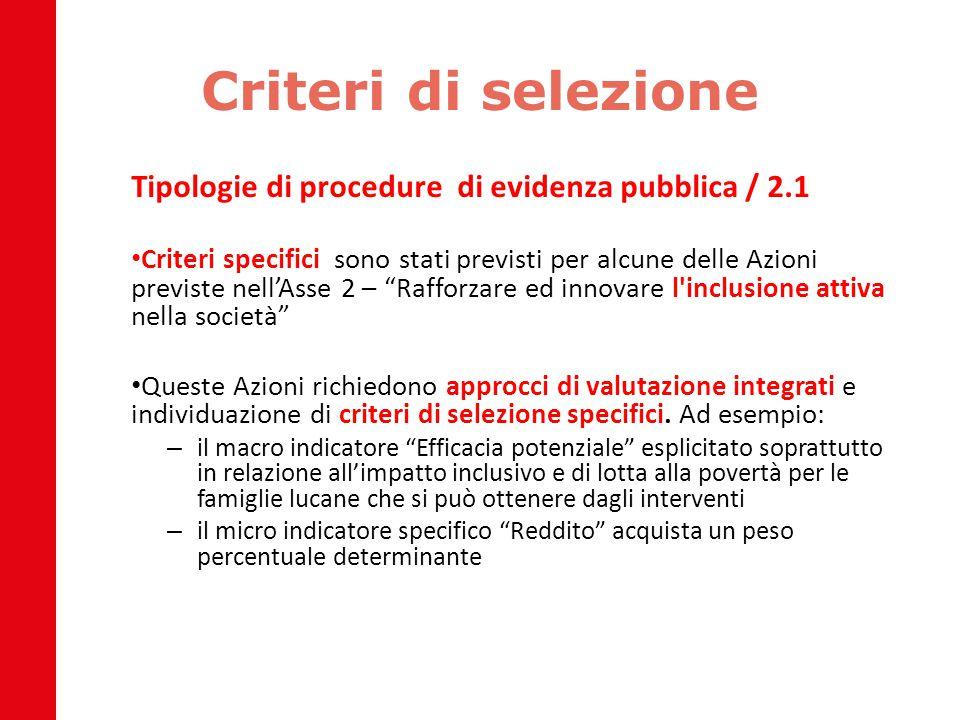 Criteri di selezione Tipologie di procedure di evidenza pubblica / 2.1