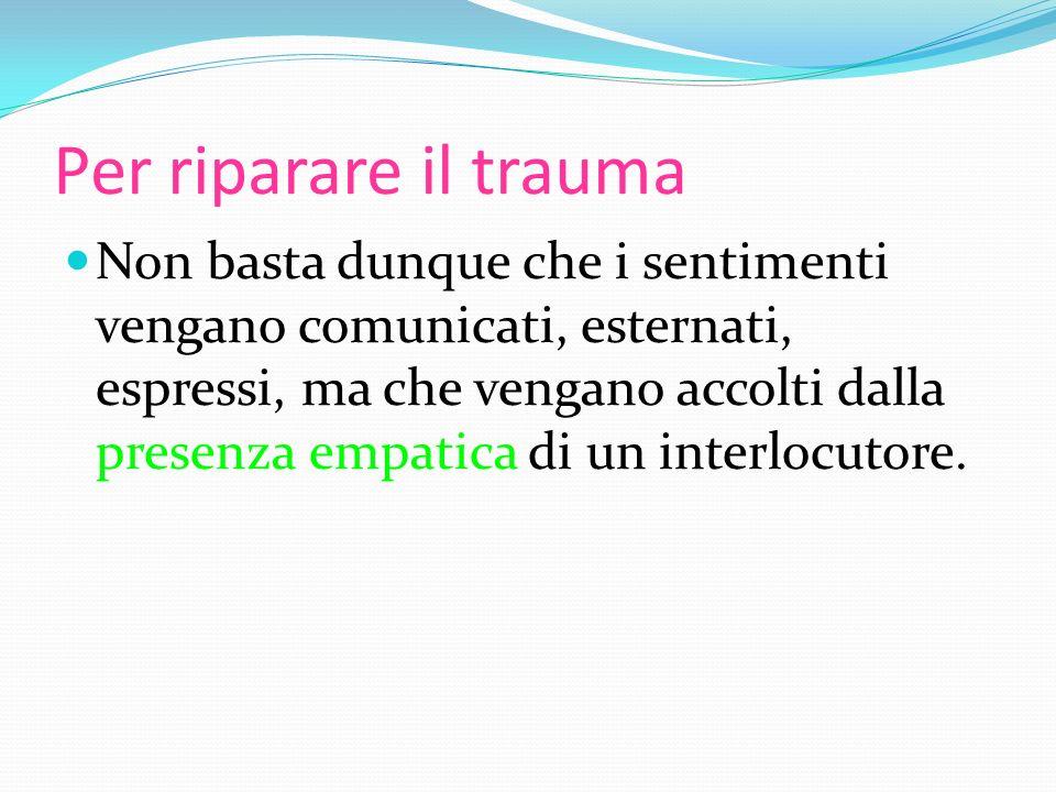 Per riparare il trauma