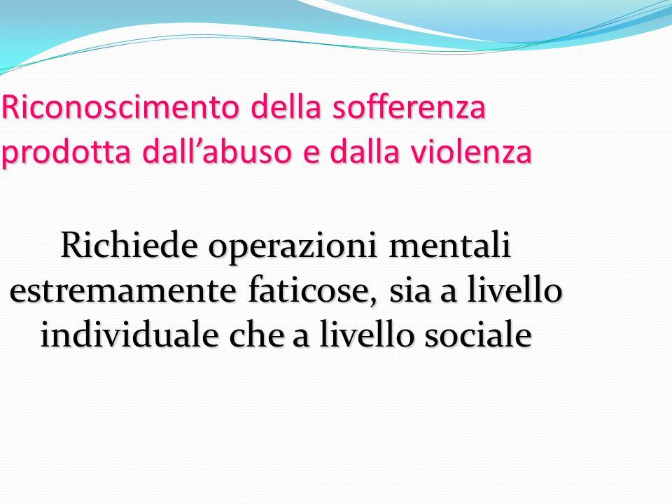 Riconoscimento della sofferenza prodotta dall'abuso e dalla violenza