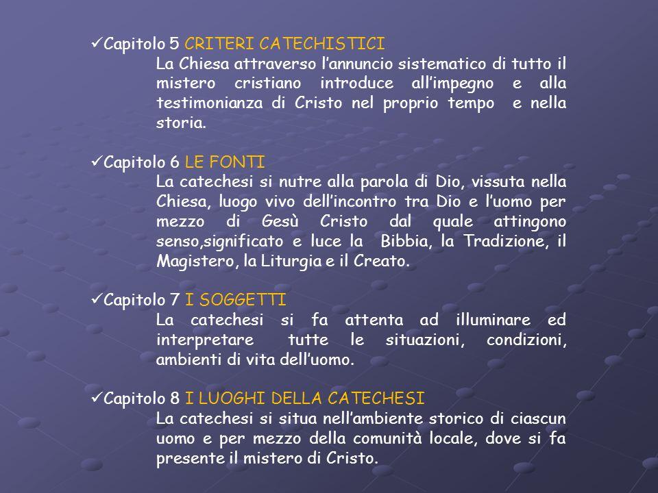 Capitolo 5 CRITERI CATECHISTICI