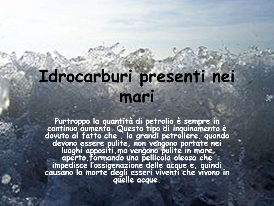 Idrocarburi presenti nei mari