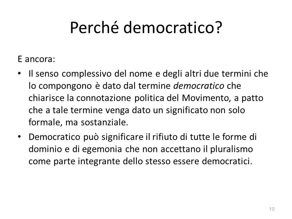 Perché democratico E ancora:
