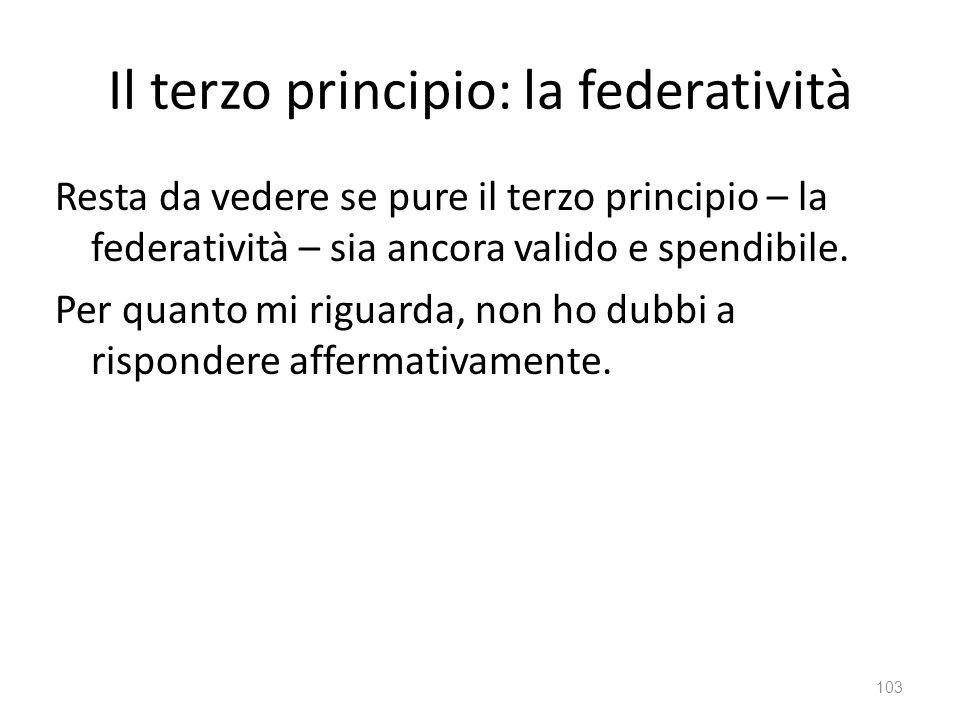Il terzo principio: la federatività
