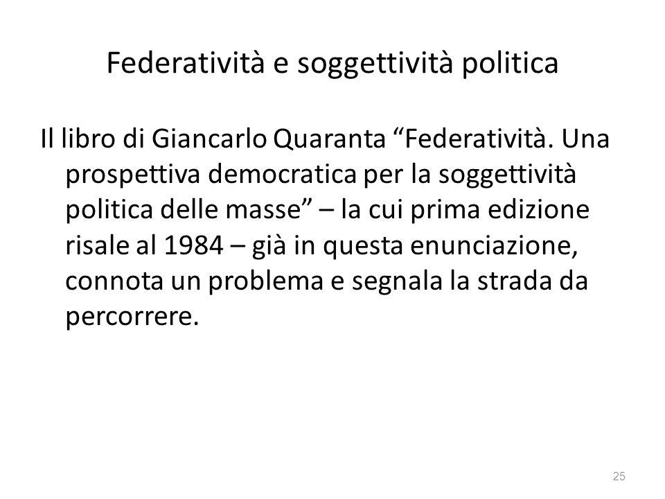 Federatività e soggettività politica