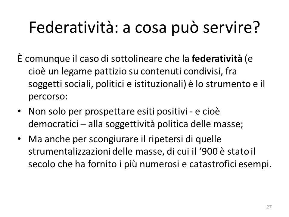 Federatività: a cosa può servire