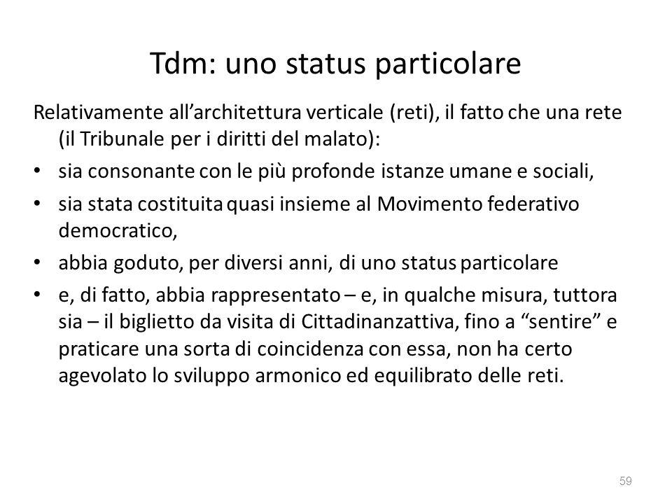 Tdm: uno status particolare
