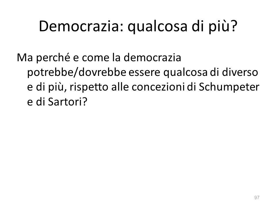 Democrazia: qualcosa di più
