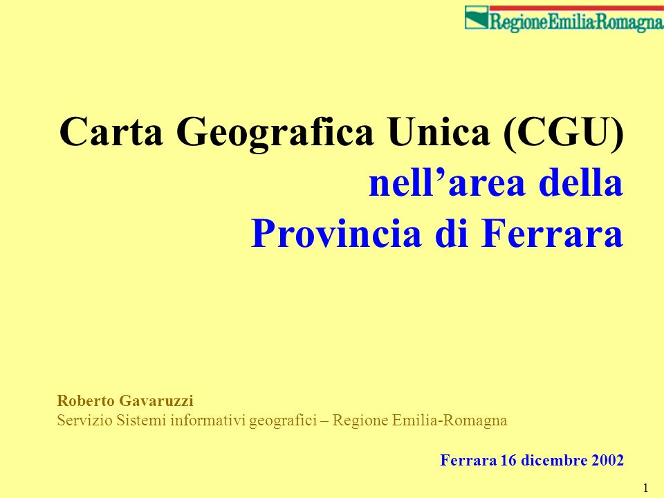 Carta Geografica Unica (CGU) nell'area della Provincia di Ferrara