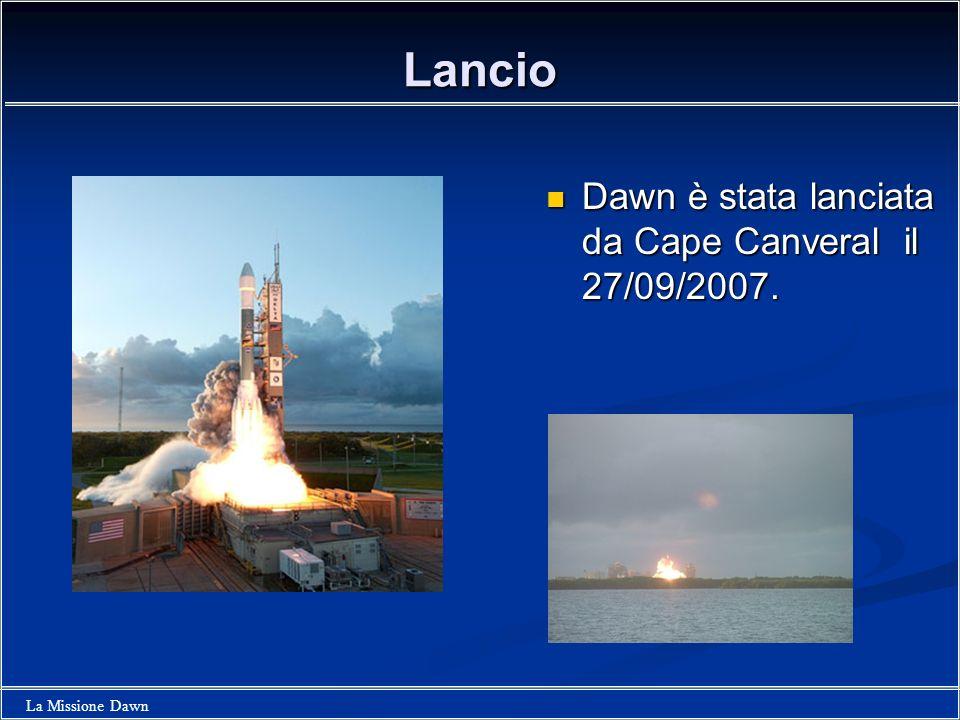 Lancio Dawn è stata lanciata da Cape Canveral il 27/09/2007.
