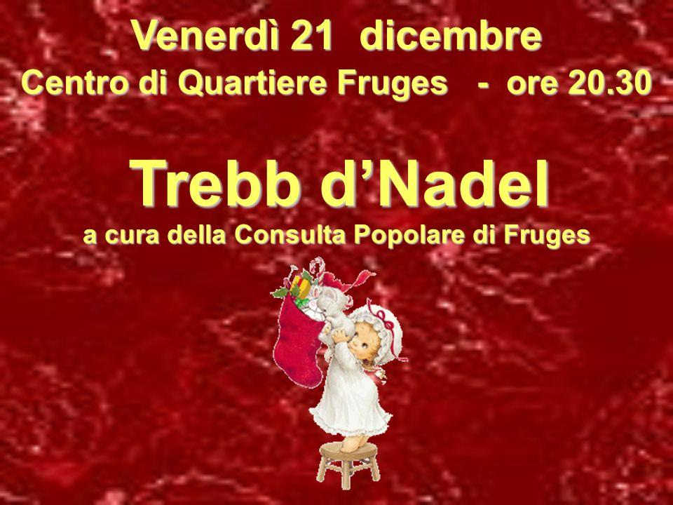 Trebb d'Nadel Venerdì 21 dicembre