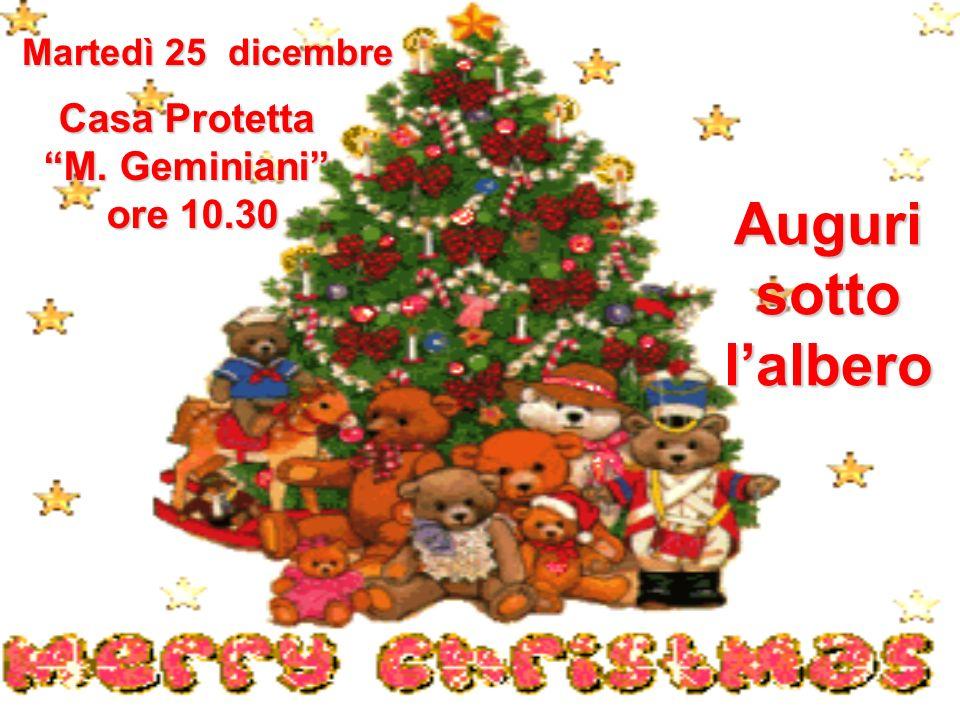 Auguri sotto l'albero Casa Protetta M. Geminiani ore 10.30