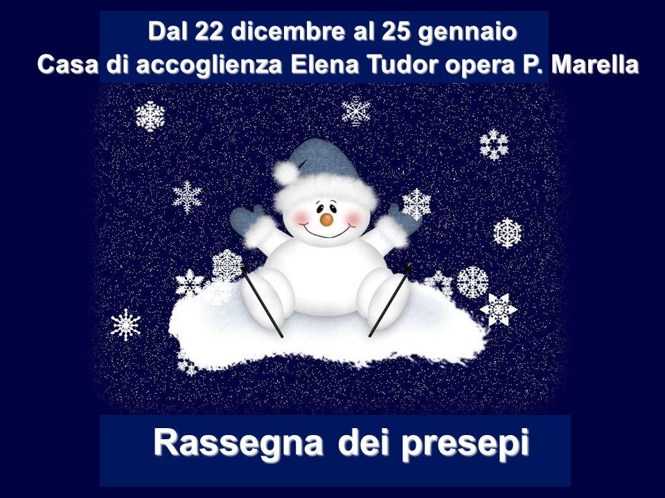 Rassegna dei presepi Dal 22 dicembre al 25 gennaio