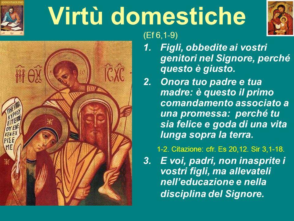 Virtù domestiche (Ef 6,1-9)