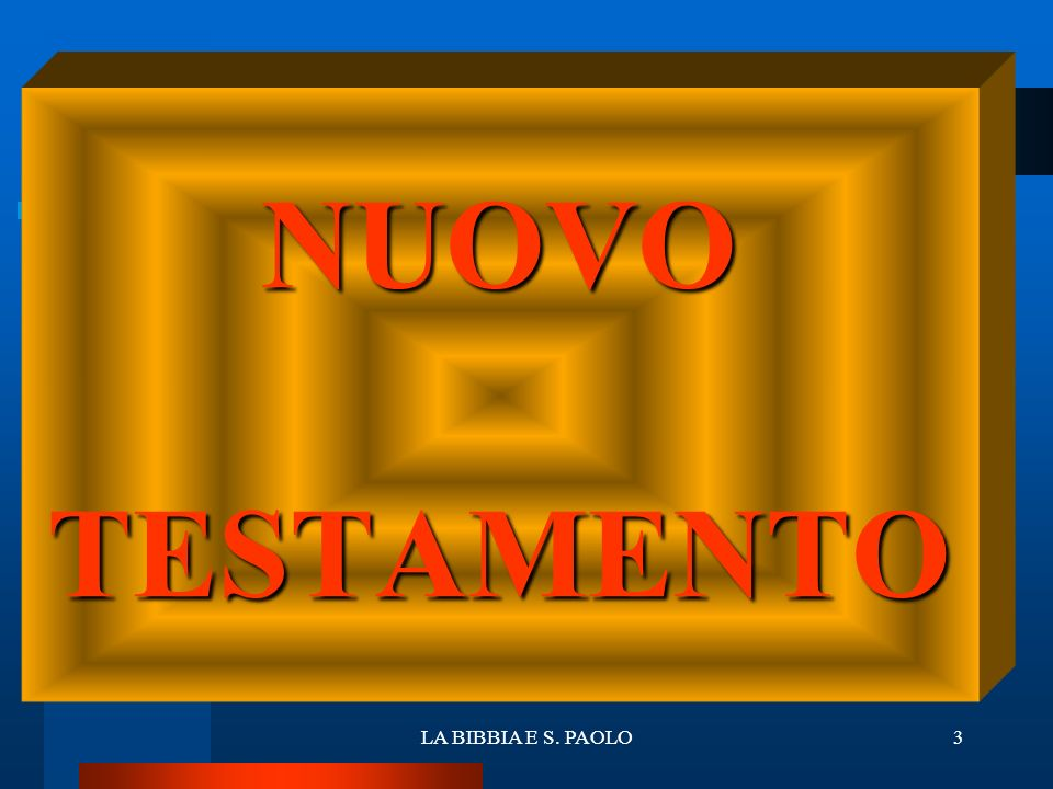 NUOVO TESTAMENTO LA BIBBIA E S. PAOLO