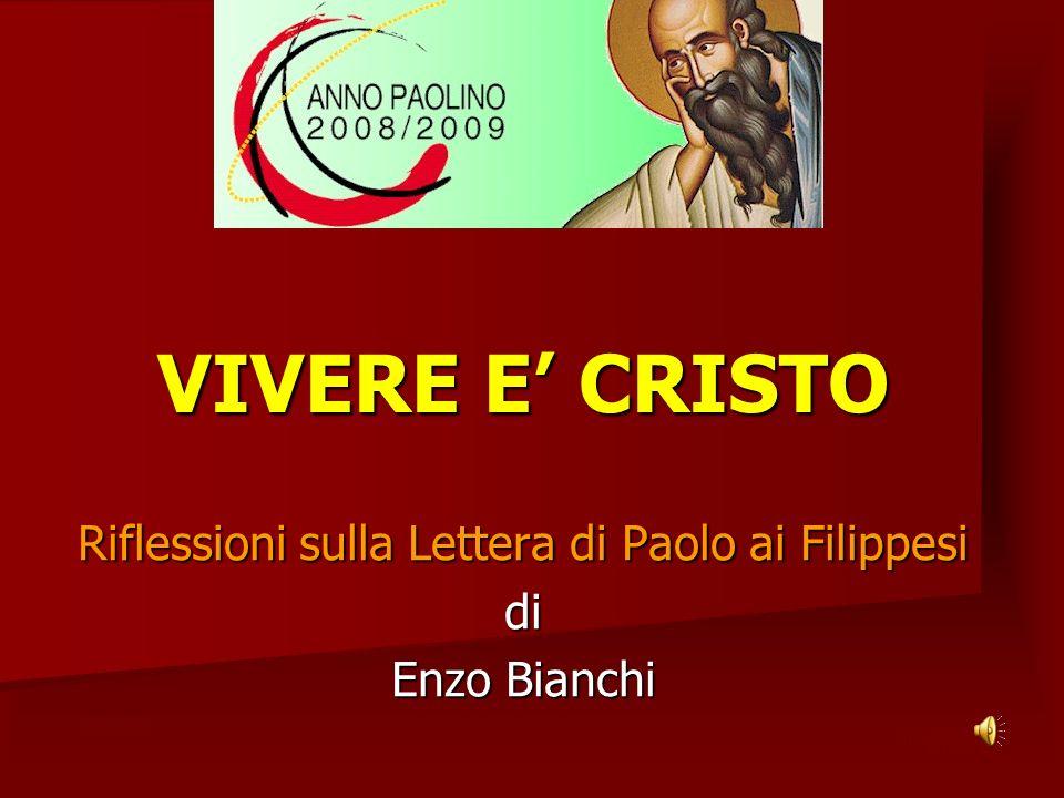 Riflessioni sulla Lettera di Paolo ai Filippesi di Enzo Bianchi