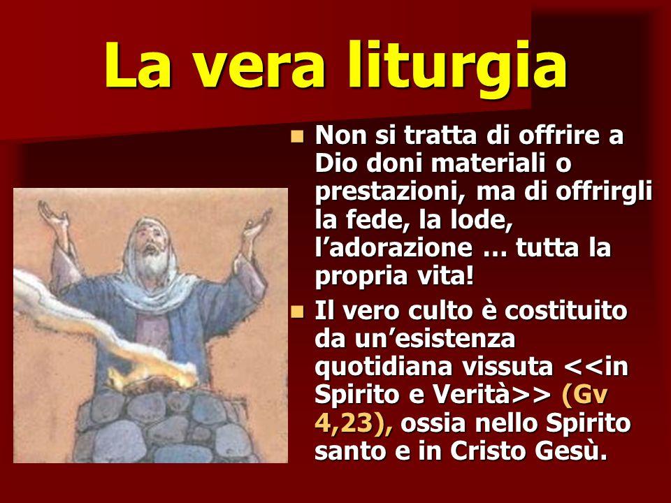 La vera liturgia ritardo.