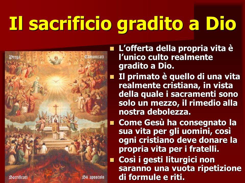 Il sacrificio gradito a Dio