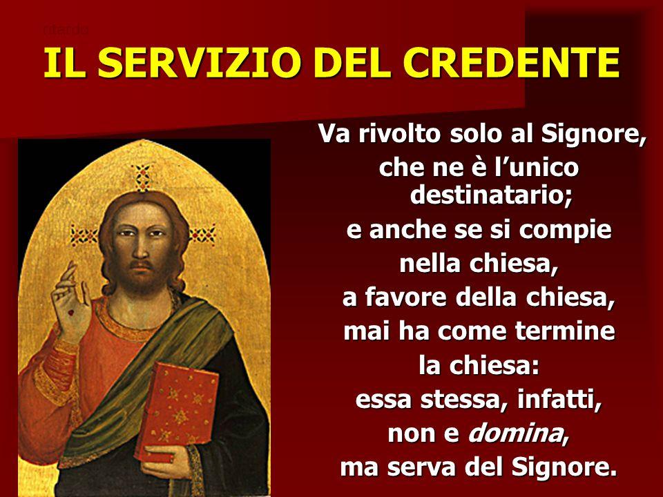 IL SERVIZIO DEL CREDENTE