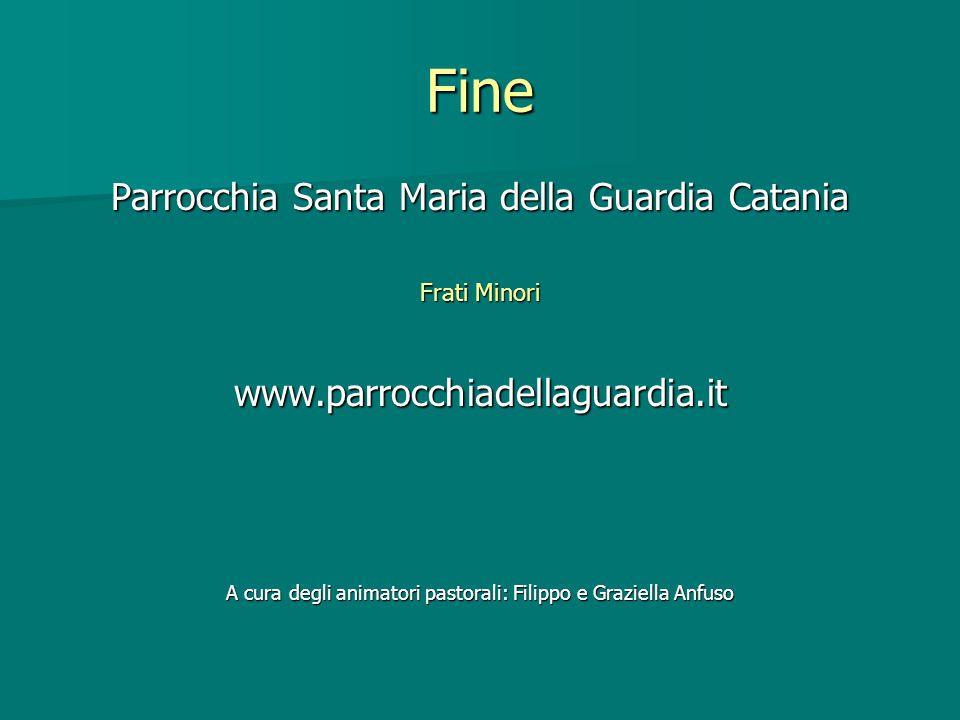 Fine Parrocchia Santa Maria della Guardia Catania
