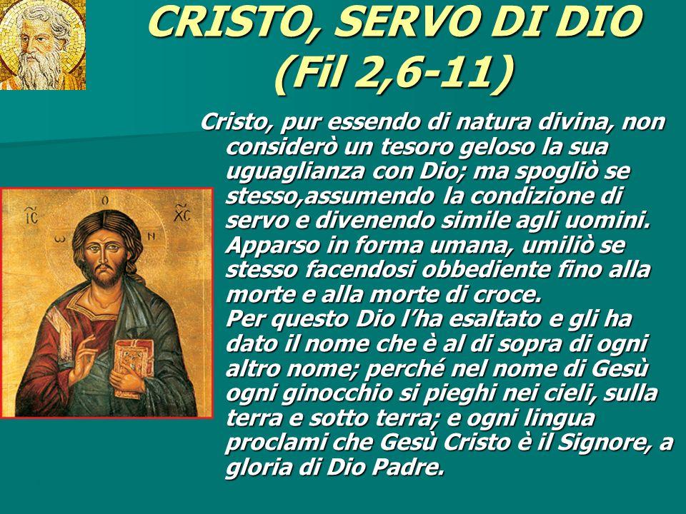 CRISTO, SERVO DI DIO (Fil 2,6-11)