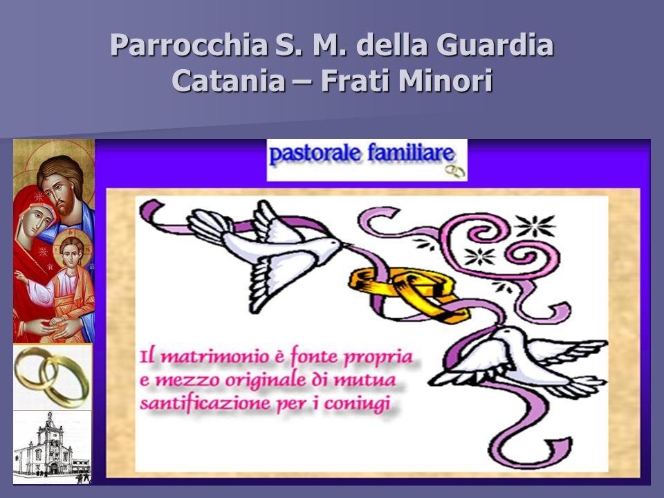 Parrocchia S. M. della Guardia Catania – Frati Minori