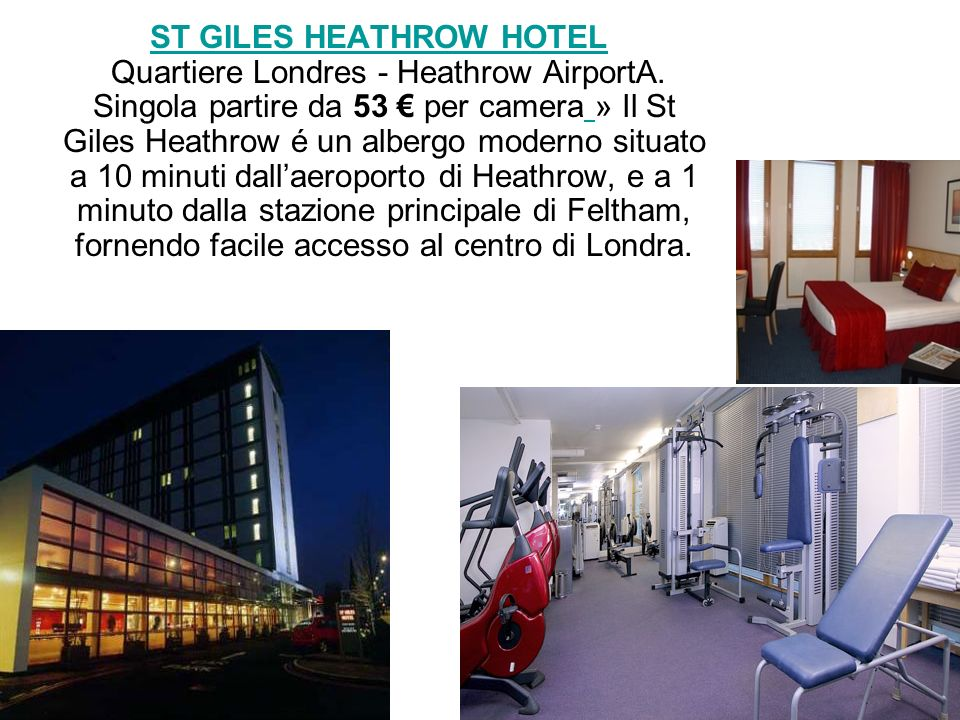 ST GILES HEATHROW HOTEL Quartiere Londres - Heathrow AirportA