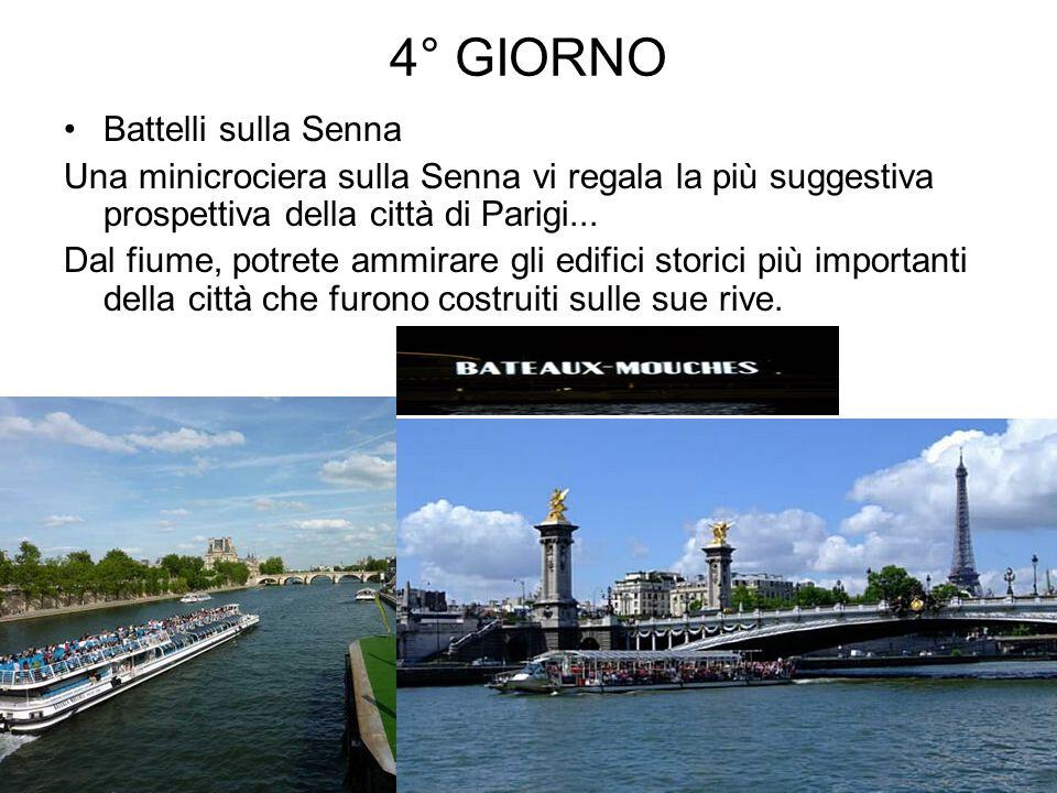 4° GIORNO Battelli sulla Senna