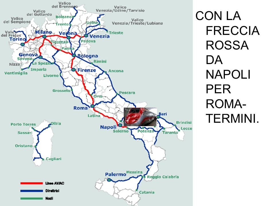 CON LA FRECCIA ROSSA DA NAPOLI PER ROMA-TERMINI.